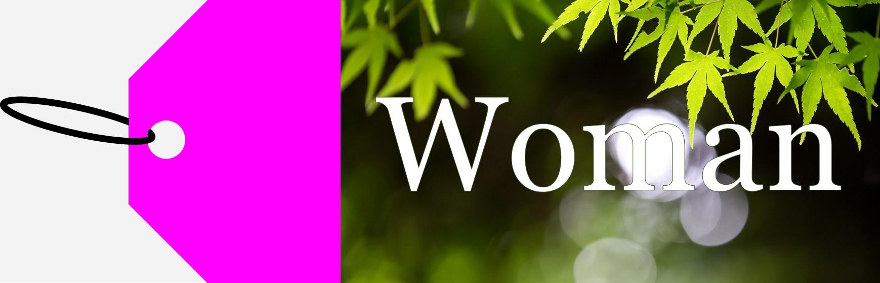 WOMAN WOMAN